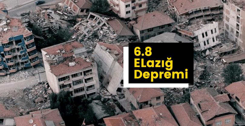 Elazığ'da Deprem! 6.8