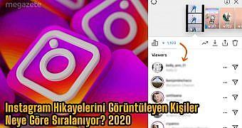 Instagram Hikayelerini Görüntüleyen Kişiler Neye Göre Sıralanıyor? 2021