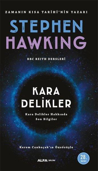 Stephen Hawking – Kara Delikler