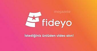 Fideyo ile istediğiniz ünlüden video alın!