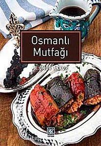 Osmanlı Mutfağı - Ömür Akkor