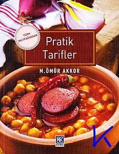 Türk Mutfağından Pratik Tarifler - Ömür Akkor