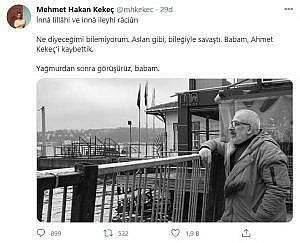 Acı haberi oğlu Mehmet Hakan Kekeç verdi!