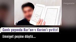Canlı yayında Kur'an-ı Kerim'i yırttı!