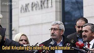 Celal Kılıçdaroğlu'ndan flaş açıklamalar.