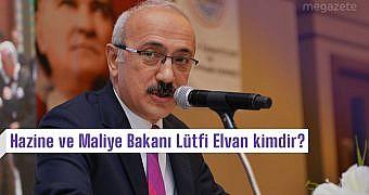 Hazine ve Maliye Bakanı Lütfi Elvan kimdir, nereli ve kaç yaşında?