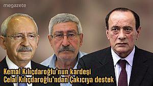 Kemal Kılıçdaroğlu'nun kardeşi Celal Kılıçdaroğlu'ndan Çakıcı'ya destek! Son dakika 2021