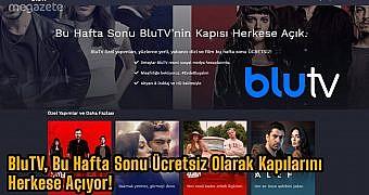 BluTV, Bu Hafta Sonu Ücretsiz Olarak Kapılarını Herkese Açıyor! 4 Aralık
