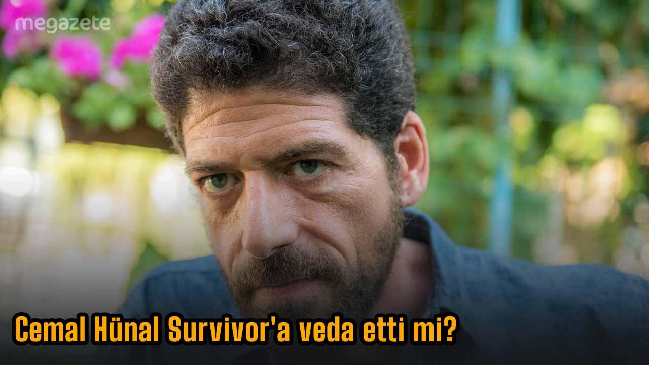 Cemal Hünal Survivor'a veda etti mi?