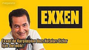 Exxen Hataları... Exxen'de Karşılaşılan Bazı Hataları Sizler İçin Derledik! 2021