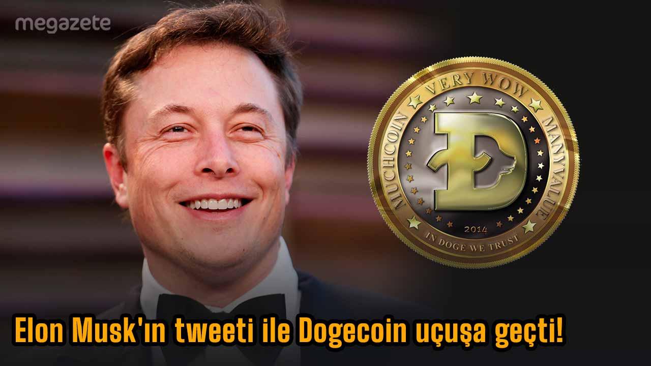 Elon Musk'ın tweeti ile Dogecoin uçuşa geçti!