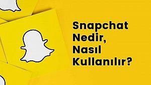 Snapchat Nedir, Nasıl Kullanılır, İndirme İşlemi Nasıl Yapılır? 2021