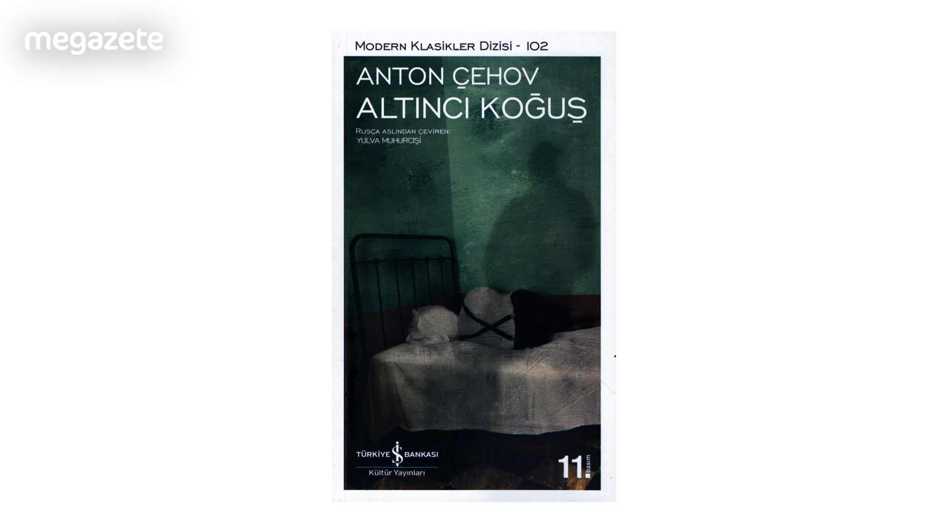 Anton Çehov – Altıncı Koğuş
