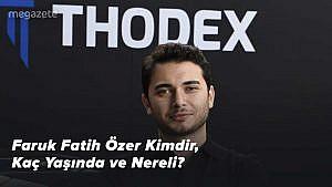 Faruk Fatih Özer Kimdir, Kaç Yaşında ve Nereli? Thodex Olayı Nedir? 2021