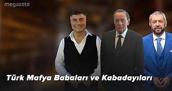 Türk Mafya Babaları ve Kabadayıları