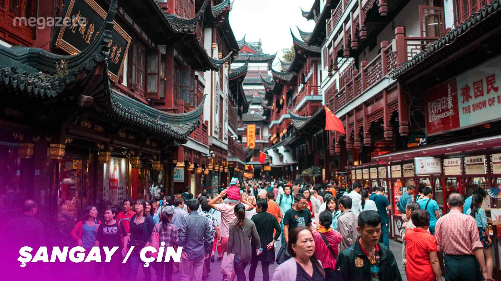 Dünyanın üçüncü en kalabalık şehri Şangay