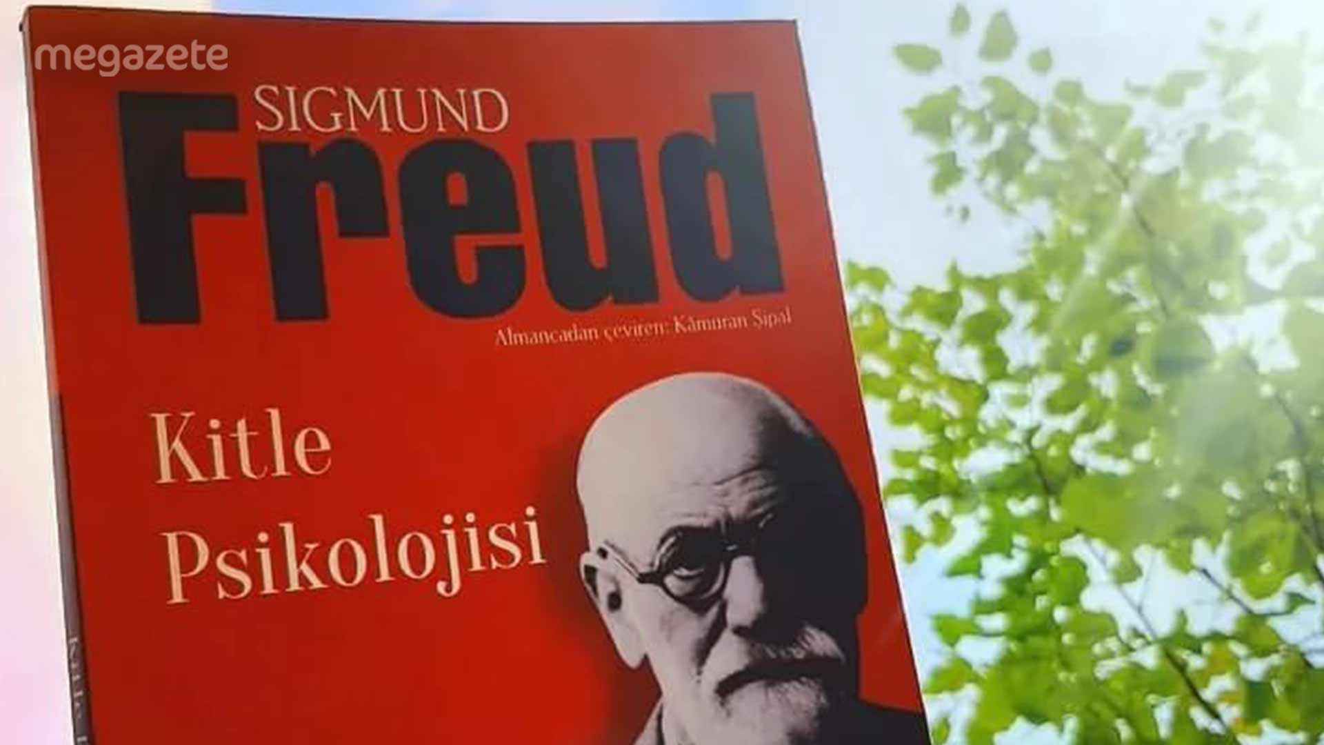 Kitle Psikolojisi – Sigmund Freud