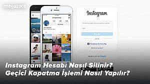 Instagram Hesabı Nasıl Silinir? Geçici Kapatma İşlemi Nasıl Yapılır? 2021